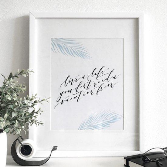 Free Print: Live a Life